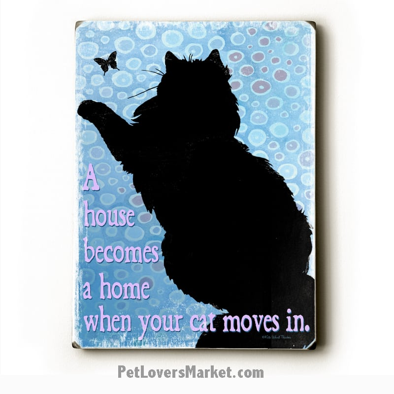 Cat Art with Cat Quotes (House Becomes Home)