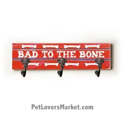 "Wall Hooks for Dog Lovers: ""Bad to the Bone"". Use as coat hooks, wall mounted coat rack, key holder, key rack, leash holder, gifts for dog lovers. Long: 6"" x 22"""