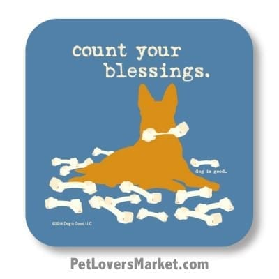 "Coasters: ""Count Your Blessings"". Coasters feature Dog Pictures with Dog Quotes for Dog Lovers."