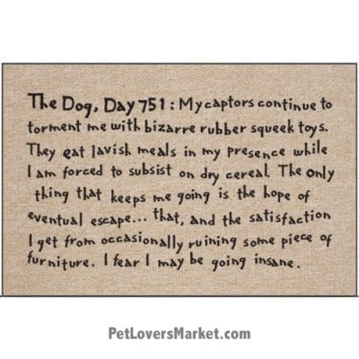 """Funny doormats / dog placemats: """"Dog Diary"""". Add funny doormats and dog placemats to your dog home decor! Our dog placemats and funny doormats feature funny dog quotes and dog pictures."""
