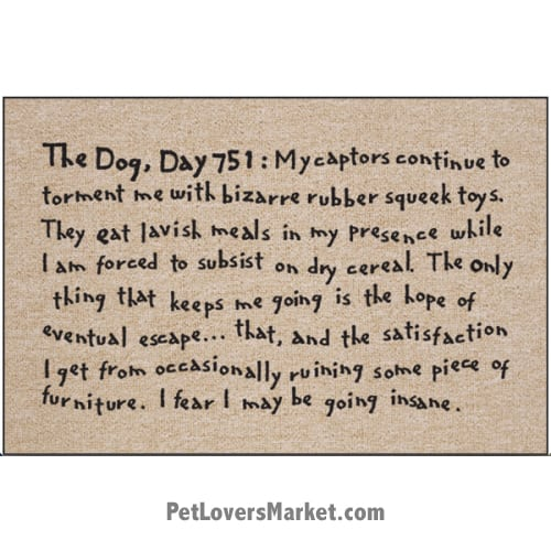 "Funny doormats / dog placemats: ""Dog Diary"". Add funny doormats and dog placemats to your dog home decor! Our dog placemats and funny doormats feature funny dog quotes and dog pictures."