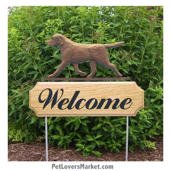 Welcome Sign with Chocolate Labrador Retriever (Chocolate Lab). Welcome sign and dog sign for dog lovers. Welcome sign is perfect for home and garden decor, garden accents, outdoor accents, unique garden statues, garden statues online, best garden decor, garden stake decor, decorative garden stake, outdoor home accents, unique garden decor, outdoor home decor. Features Labrador Retriever dog breed.