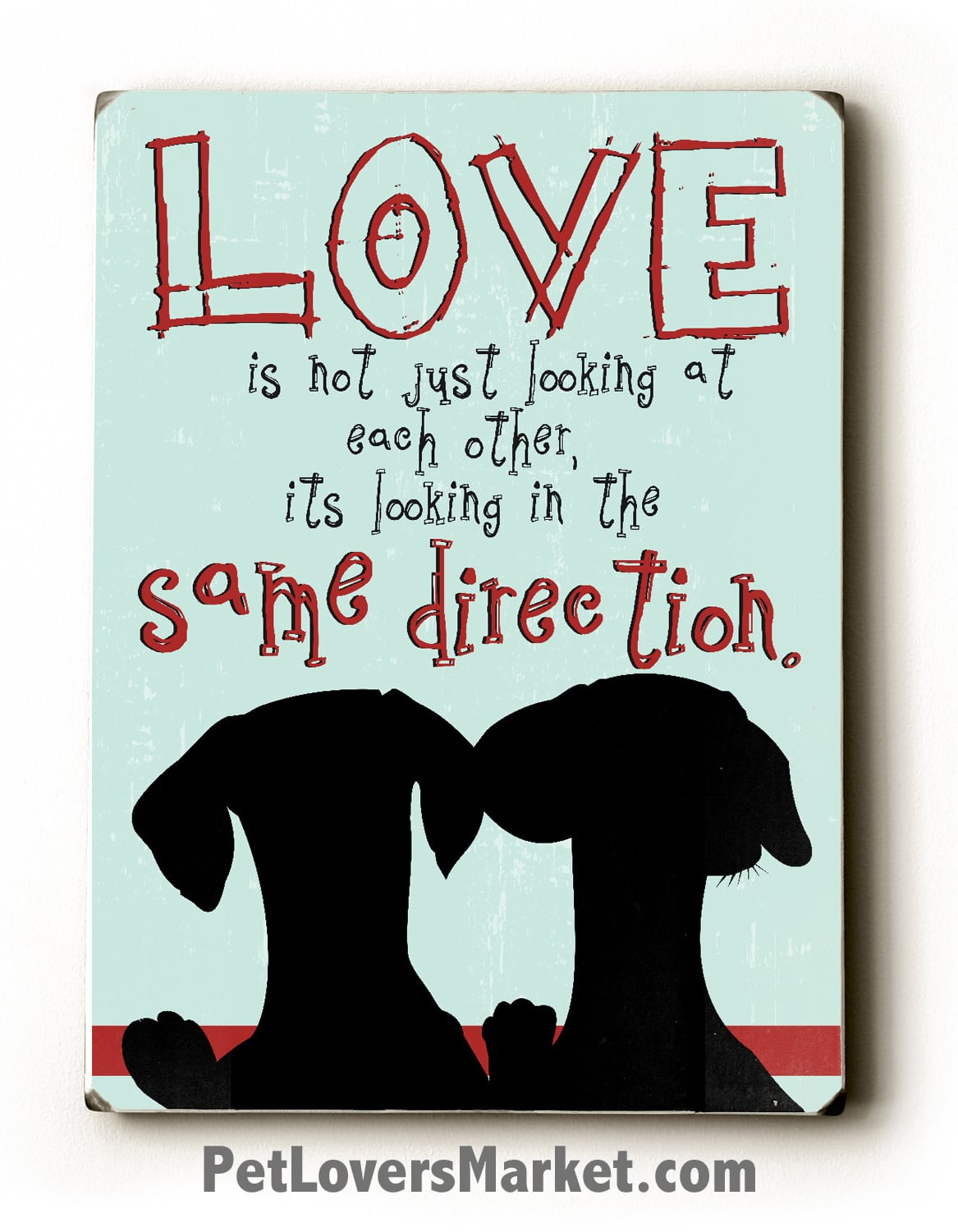 Dog Love Quotes Love Is Not Just Looking At Each Other  Love Quotes Print