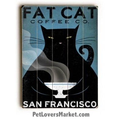 Fat Cat Coffee - Vintage Ad / Wooden Sign with Vintage Cat