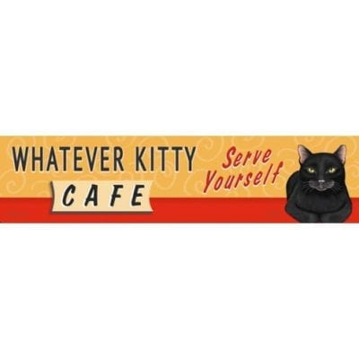 """Whatever Kitty Cafe. Serve Yourself."" - Funny Cat Art with Funny Cat Quotes. Gifts for Cat Lovers. Wooden sign."