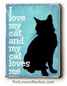 Cat Art / Cat Print: I Love My Cat and My Cat Loves Me