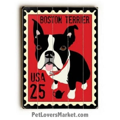 Boston Terrier Stamp - Dog Pictures, Dog Print, Dog Art. Wall Art and Wooden Signs with Dog Pictures and Dog Quotes. Features the Boston Terrier dog breed.