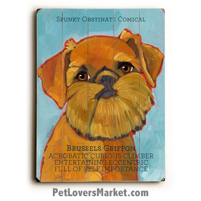 Dog Painting: Brussels Griffon. Dog Pictures, Dog Print, Dog Art. Wall Art and Wooden Signs. Features the Brussels Griffon dog breed.