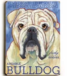 Dog Painting: Bulldog Pictures. Dog Print. Dog Art. Wooden Sign.