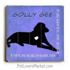 Personalized Dog Gifts: If There Are No Dogs in Heaven (Wooden Sign / Dog Print) - Purple