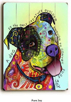 Dog Art with Dog Quotes (Pure Joy)