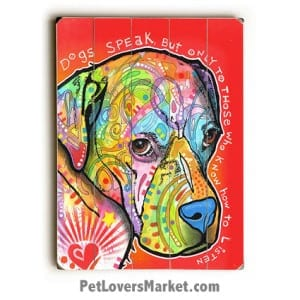 Dogs Speak - by Dean Russo. Dog Signs with Dog Art. Dean Russo Art. Dog Print.