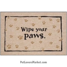"Funny doormats / dog placemats: ""Wipe your paws"". Add funny doormats and dog placemats to your dog home decor! Our dog placemats and funny doormats feature funny dog quotes and dog pictures."
