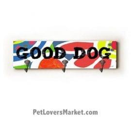 "Wall Hooks for Dog Lovers: ""Good Dog"". Use as coat hooks, wall mounted coat rack, key holder, key rack, leash holder, gifts for dog lovers. Dog sign - long version."