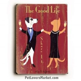 The Good Life - Wooden Sign / Vintage Ad / Vintage Art.