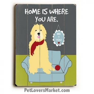 """Dog Print / Dog Sign: """"Home Is Where You Are."""" Dog Art, Wooden Sign, Dog Signs, Dog Prints, Wall Art."""