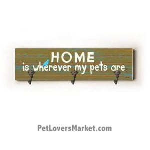 """Sign with Wall Hooks for Dog Lovers: """"Home is wherever my pets are"""". Use as coat hooks, wall mounted coat rack, key holder, key rack, leash holder, gifts for dog lovers. Dog sign - long version."""