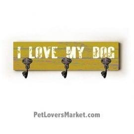"Wall Hooks for Dog Lovers: ""I love my dog"". Use as coat hooks, wall mounted coat rack, key holder, key rack, leash holder, gifts for dog lovers. LONG version."