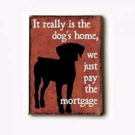 Dog Art with Dog Quotes (Dog's Home)