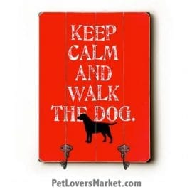 "Wall Hooks for Dog Lovers: ""Keep Calm and Walk the Dog"". Use as coat hooks, wall mounted coat rack, key holder, key rack, leash holder, gifts for dog lovers."