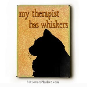 Cat Print / Cat Painting: My Therapist Has Whiskers. Wooden Sign. Cat Art. Gifts for Cat Lovers. Funny Cat Quotes.