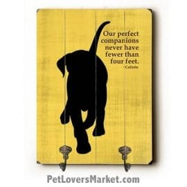 "Dog Sign with Wall Hooks for Dog Lovers: ""Our perfect companions never have fewer than four feet"". Use as coat hooks, wall mounted coat rack, key holder, key rack, leash holder, gifts for dog lovers."