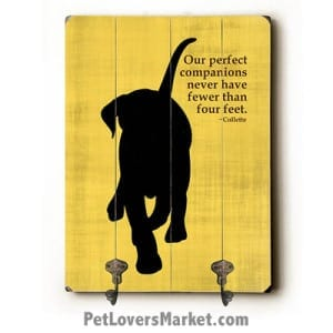 """Dog Sign with Wall Hooks for Dog Lovers: """"Our perfect companions never have fewer than four feet"""". Use as coat hooks, wall mounted coat rack, key holder, key rack, leash holder, gifts for dog lovers."""