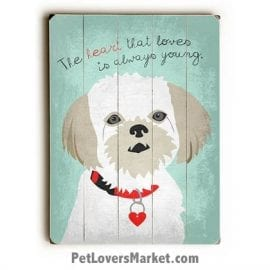 """Dog Picture / Dog Print on Wood: """"The heart that loves is always young."""" Dog Quote. Dog Art, Wooden Sign, Dog Signs, Dog Prints, Wall Art."""