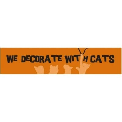 """""""We decorate with cats."""" - Funny Cat Art with Funny Cat Quotes. Gifts for Cat Lovers. Wooden sign."""