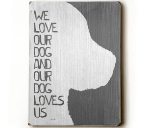 Dog Prints: We Love Our Dog and Our Dog Loves Us (I love my dog)
